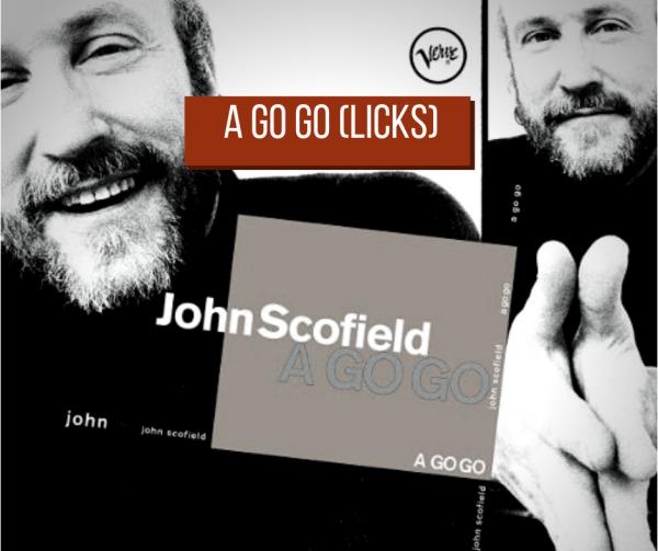 A Go Go John Scofield