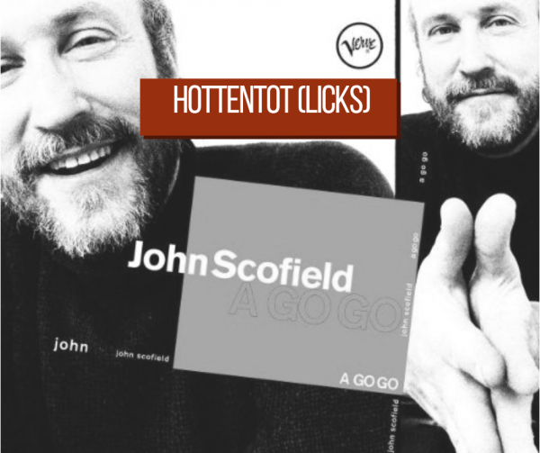 Hottentot John Scofield