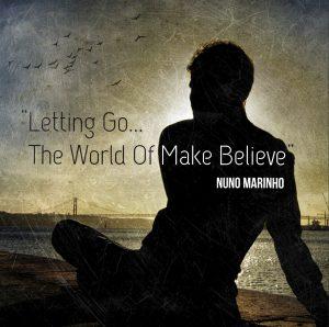 Album Letting Go... The World Of Make Believe by Composer Nuno Marinho