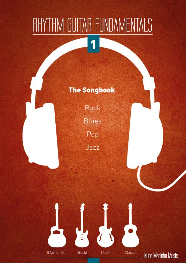 Guitar Instructional Song Book Rhythm Guitar Fundamentals Vol 1 by Nuno Marinho